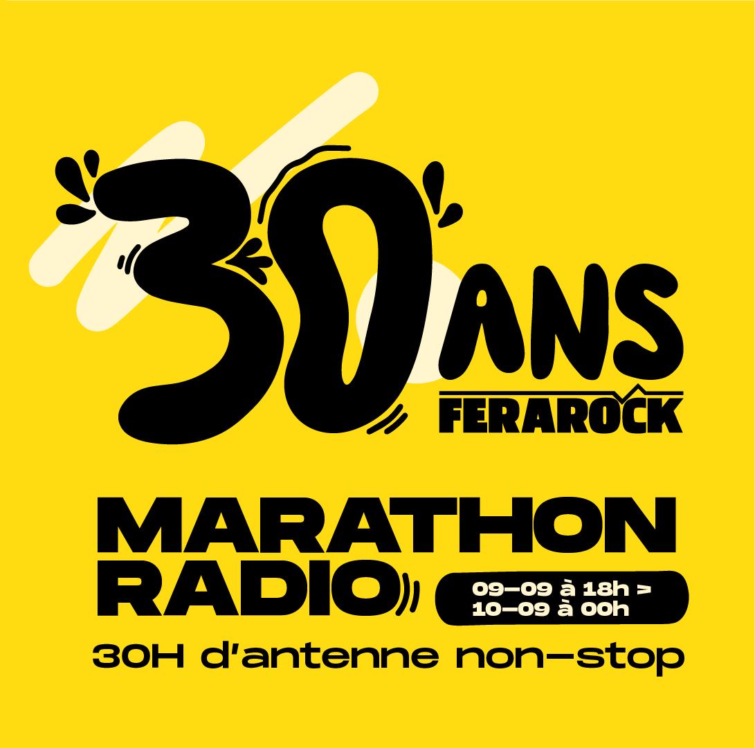 30 ANS DE LA FERAROCK : 30H de Marathon Radio